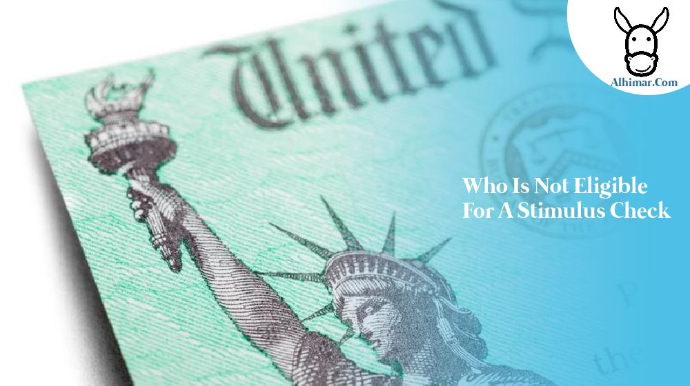 who is not eligible for a stimulus check