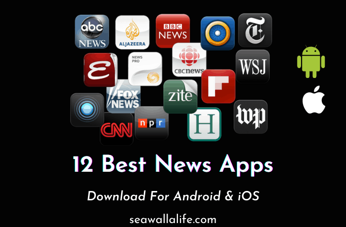 12 Best News Apps for iOS and Android (Popular)