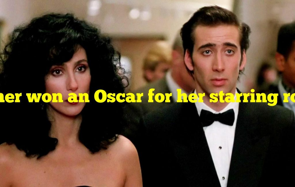 Cher won an Oscar for her starring role in which 1980s romcom?