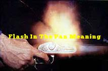 Flash In The Pan Meaning