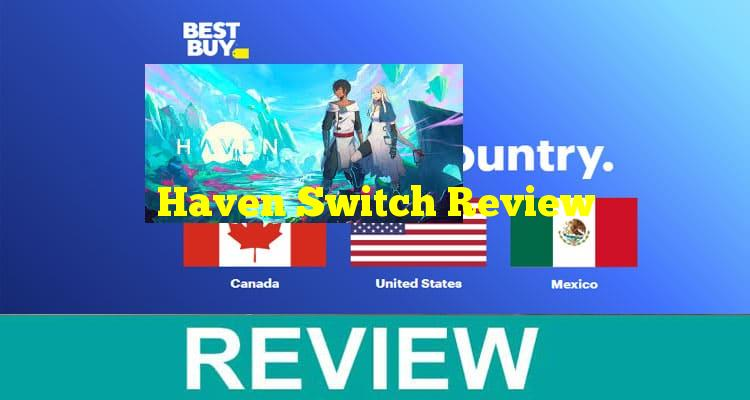 Haven Switch Review
