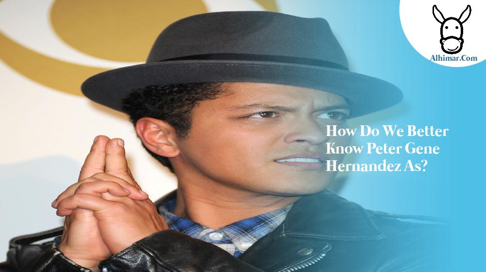 How do we better know Peter Gene Hernandez as?
