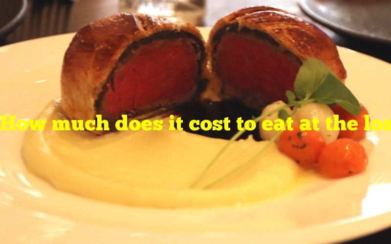 How much does it cost to eat at the lost kitchen