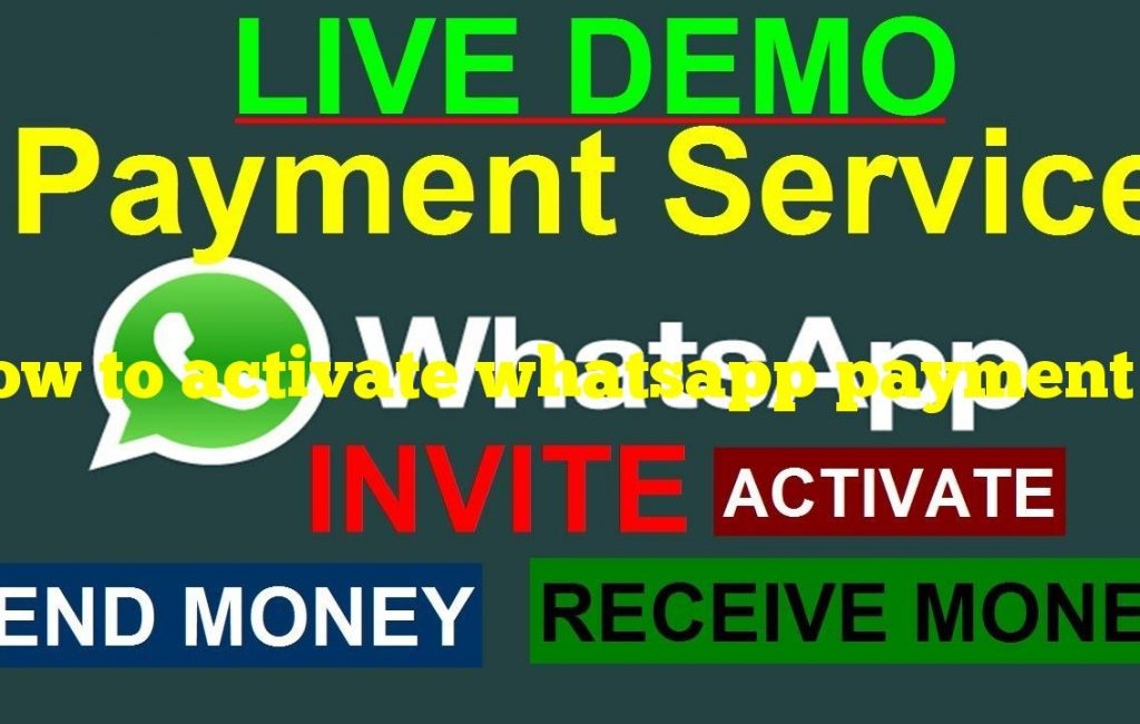 How to activate whatsapp payment without invite?