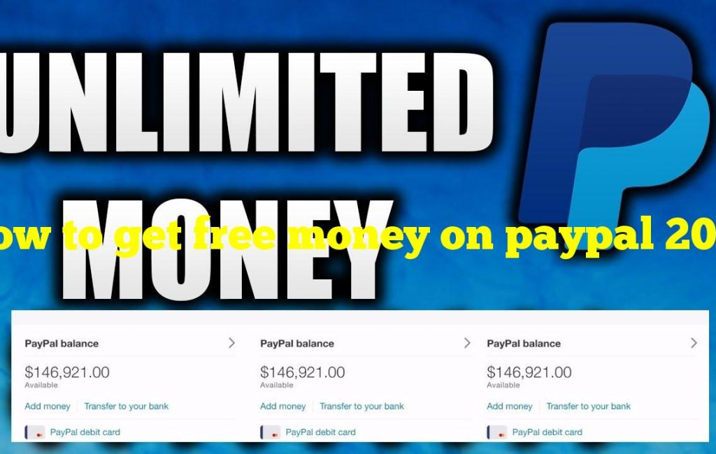 How to get free money on paypal 2021?