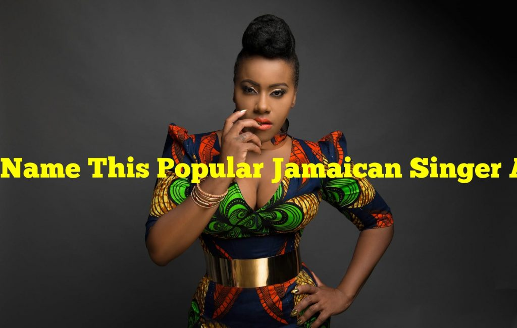 Name This Popular Jamaican Singer And Songwriter