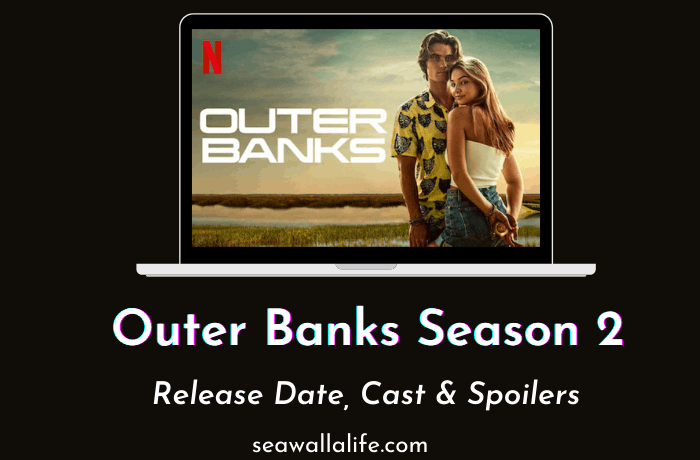 Outer Banks Season 2 – Release Date & Latest Updates