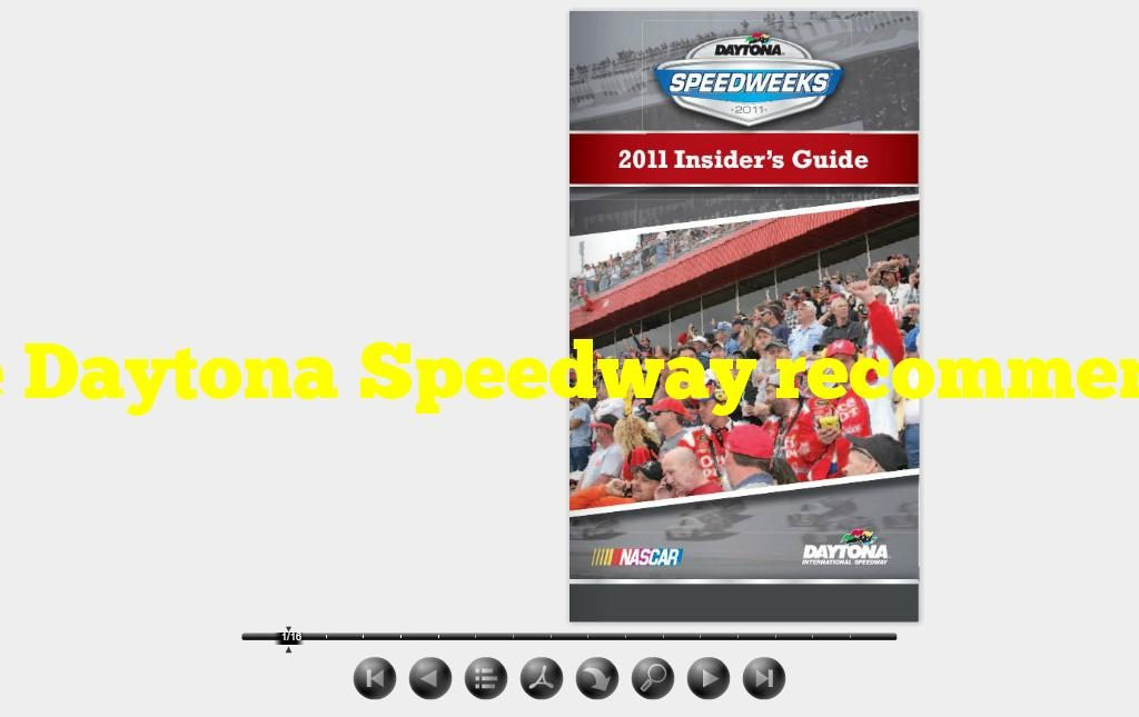 """The Daytona Speedway recommends that fans read either the """"Speedweeks ebook"""" or what guide before attending events?"""