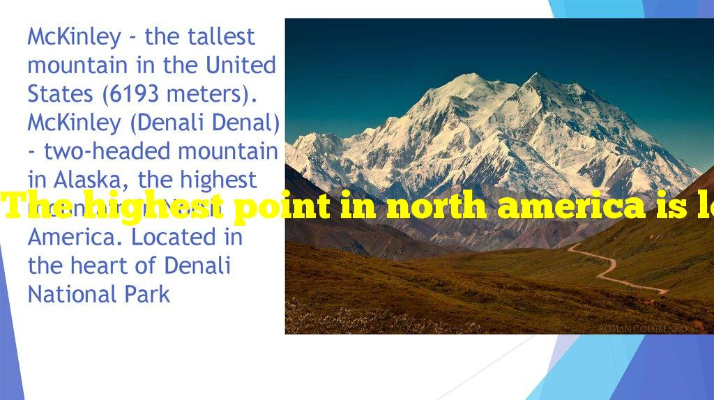 The highest point in north america is located in which national park?
