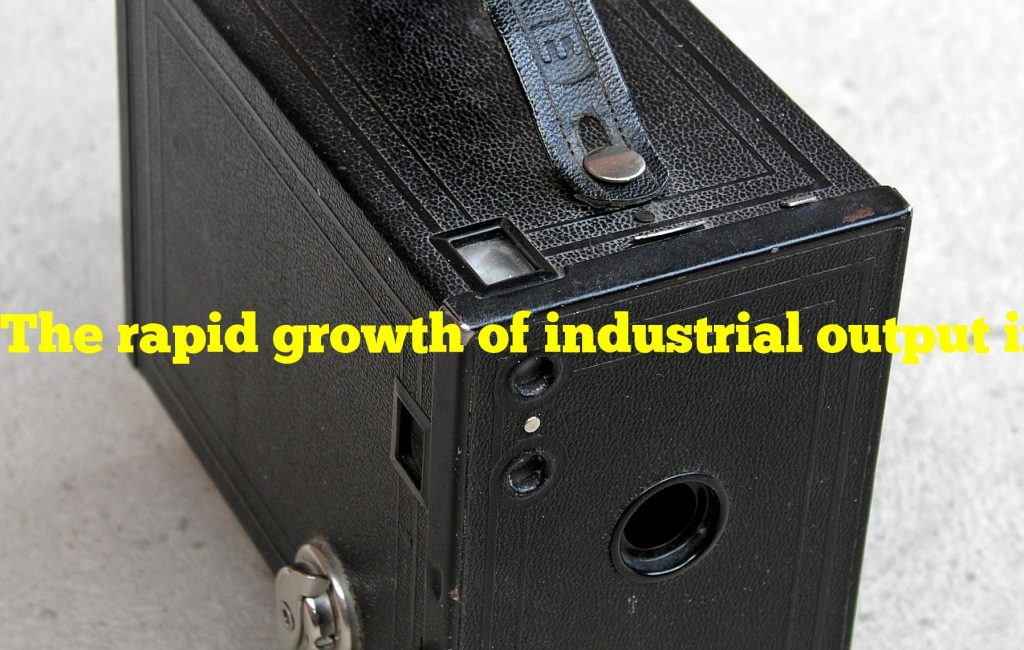 The rapid growth of industrial output in russia during the 1890s was most likely comparable to the growth of industrial output in which other state during the same period?