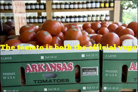 The tomato is both the official vegetable and fruit of which state?