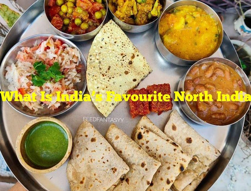 What Is India's Favourite North Indian Dish?