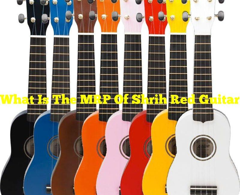 What Is The MRP Of Shrih Red Guitar Soprano Ukulele?