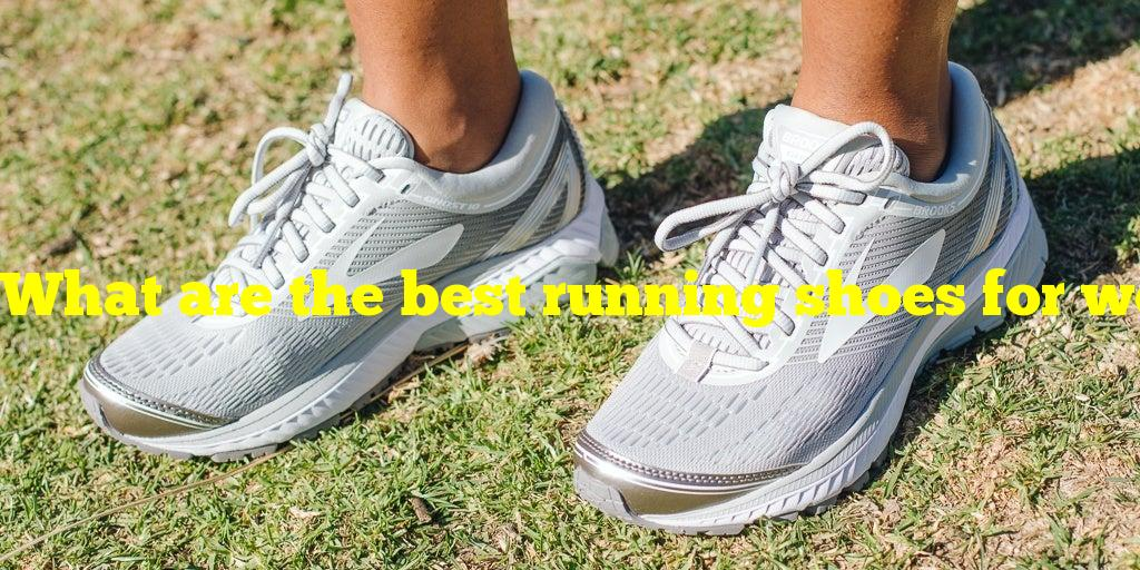 What are the best running shoes for women?