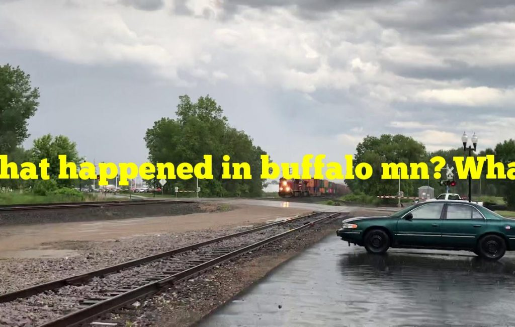 What happened in buffalo mn? Whats going on?