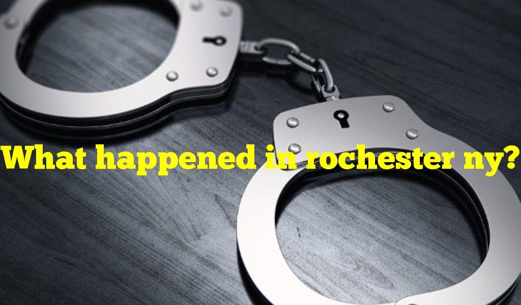 What happened in rochester ny?