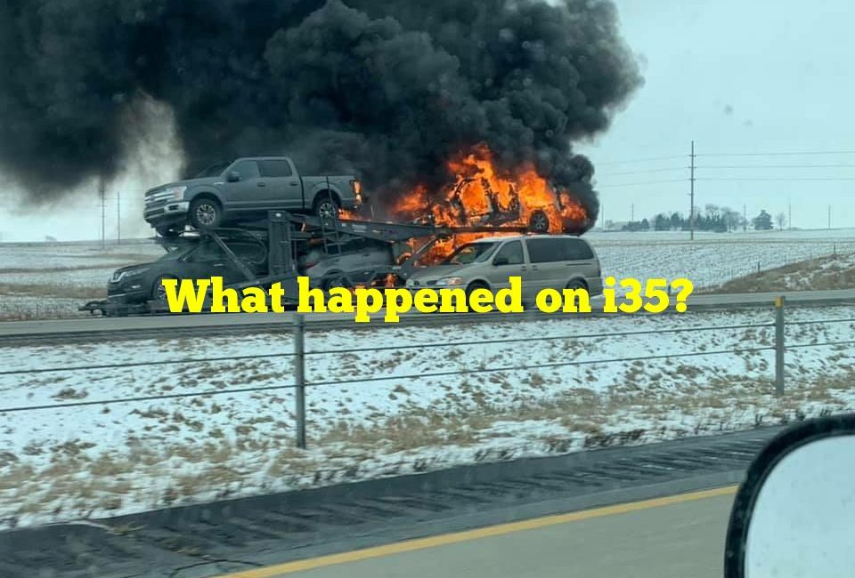 What happened on i35?