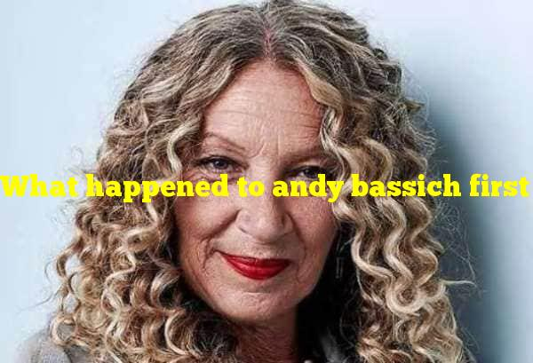 What happened to andy bassich first wife