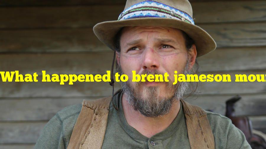 What happened to brent jameson mountain man?