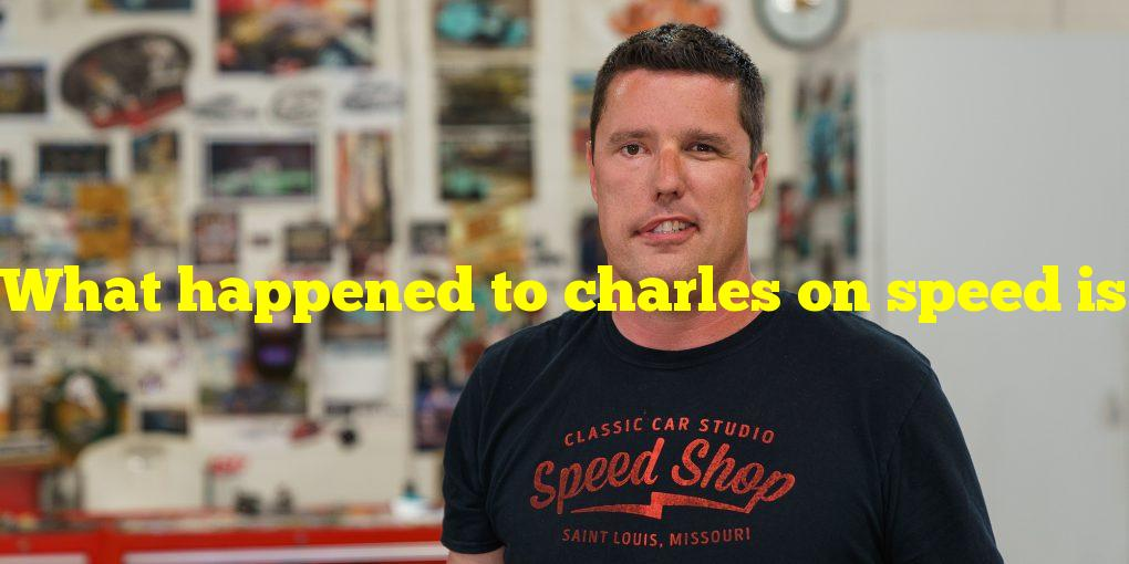 What happened to charles on speed is the new black