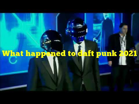 What happened to daft punk 2021