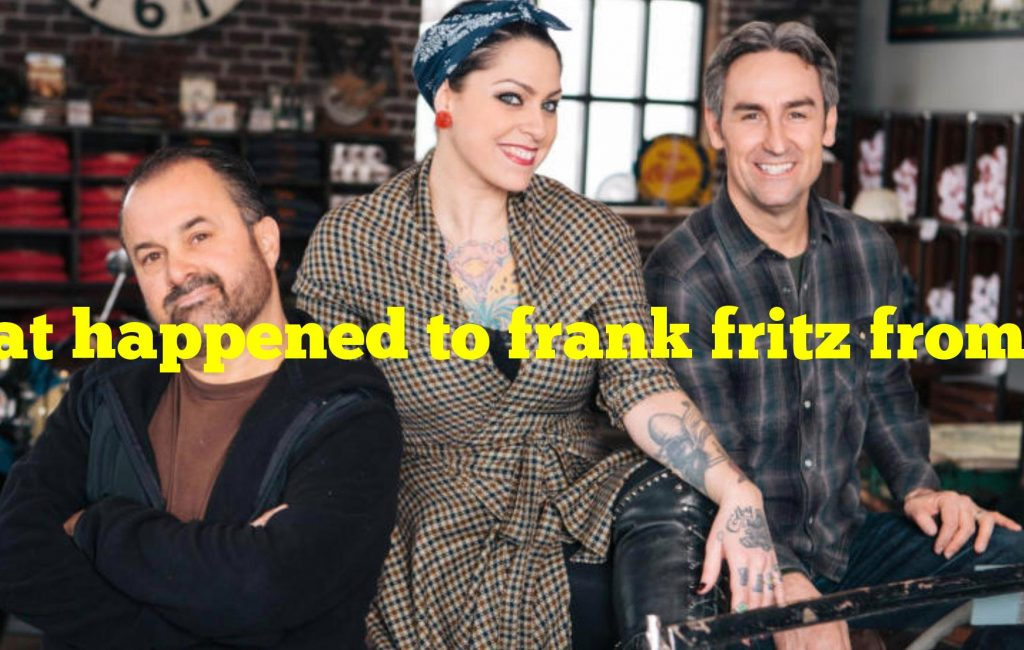 What happened to frank fritz from american pickers