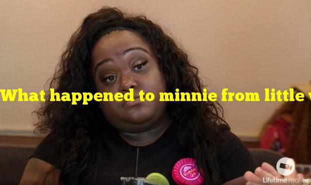 What happened to minnie from little women atlanta