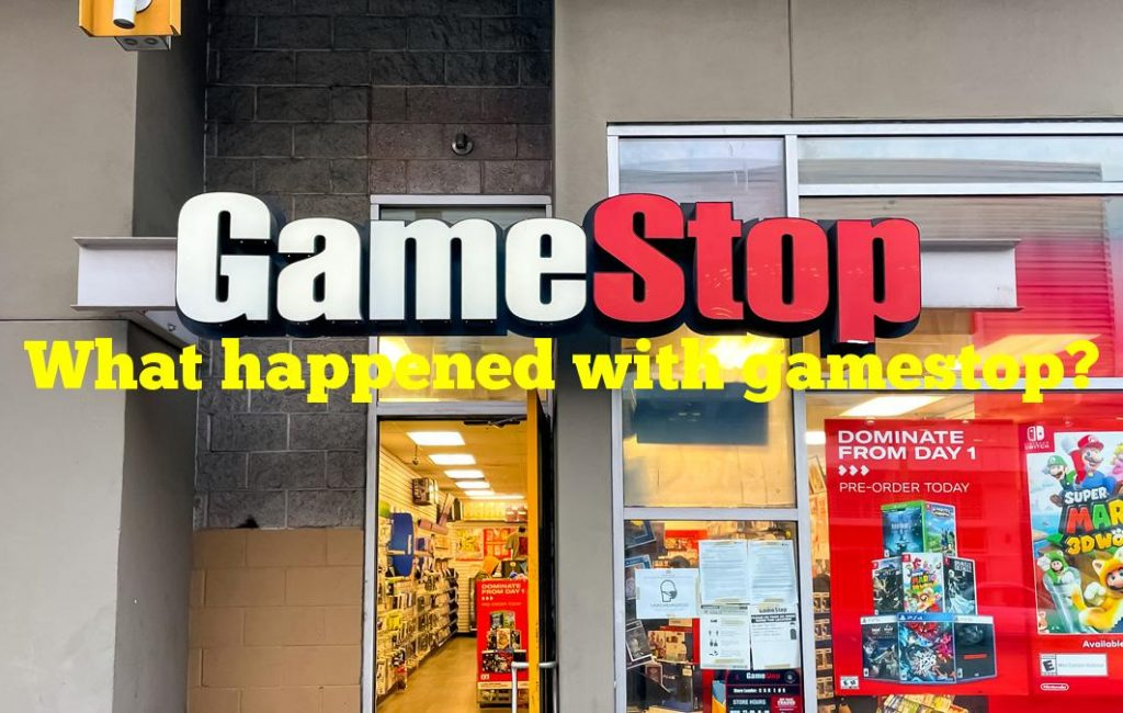 What happened with gamestop?