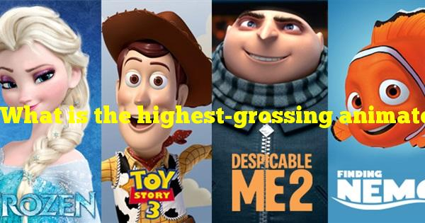 What is the highest-grossing animated film to date?