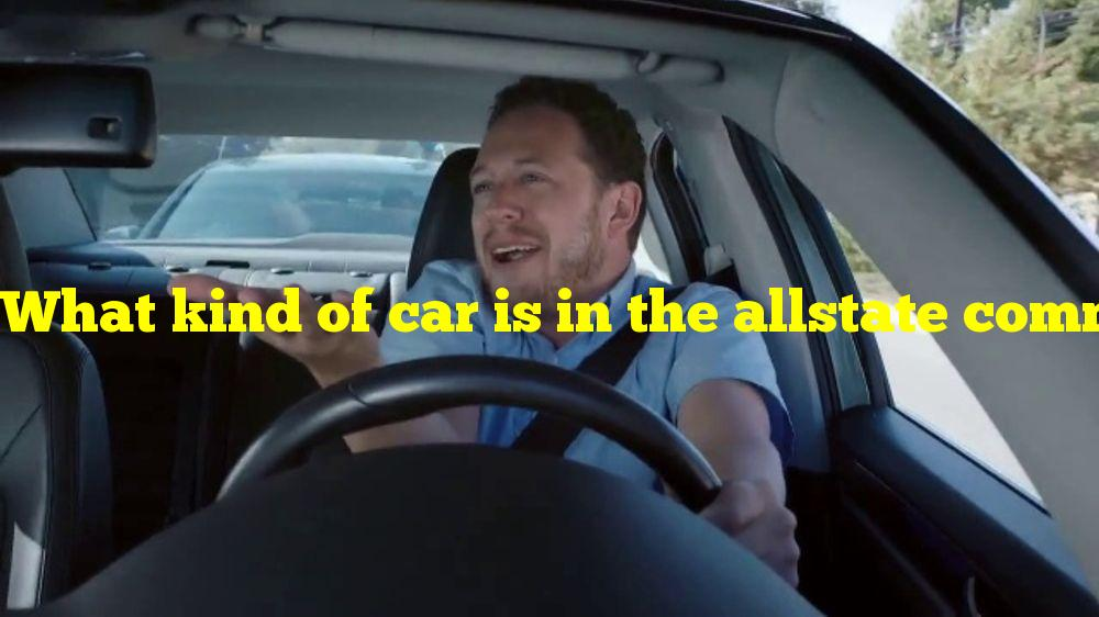What kind of car is in the allstate commercial