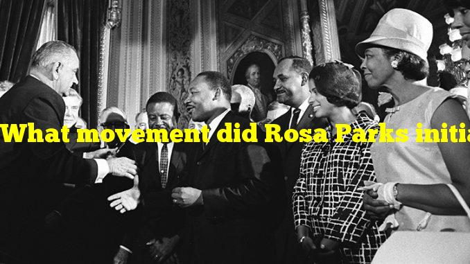 What movement did Rosa Parks initiate?
