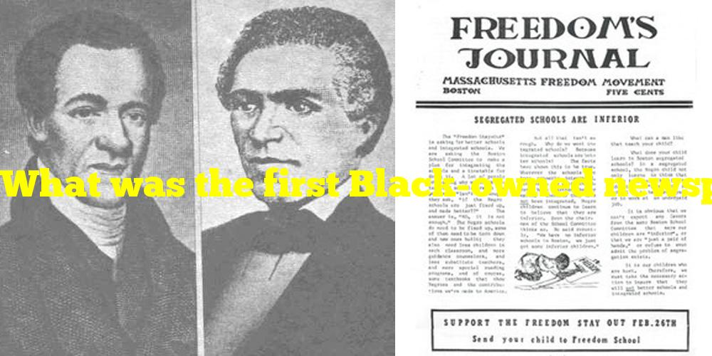 What was the first Black-owned newspaper?