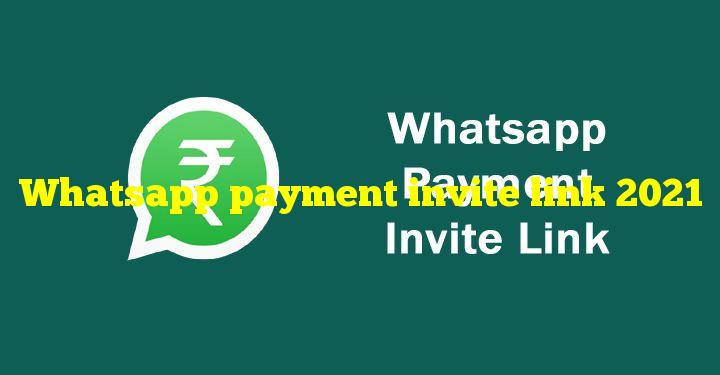 Whatsapp payment invite link 2021