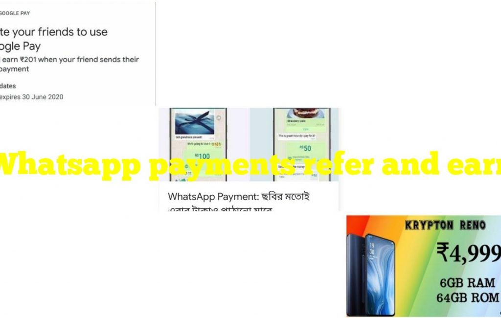 Whatsapp payments refer and earn