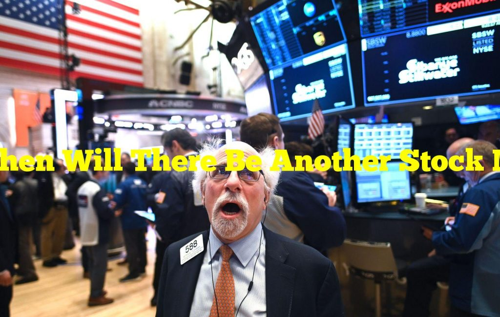 When Will There Be Another Stock Market 'Crash?'