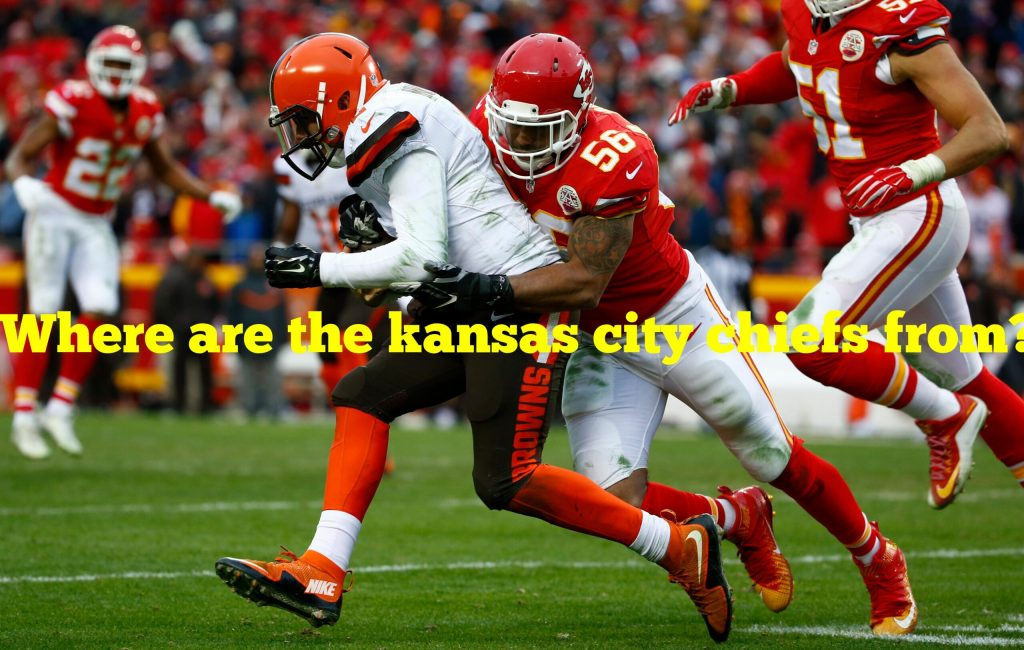 Where are the kansas city chiefs from?