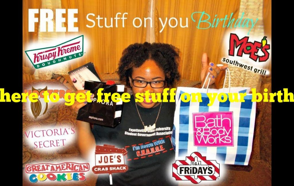 Where to get free stuff on your birthday?