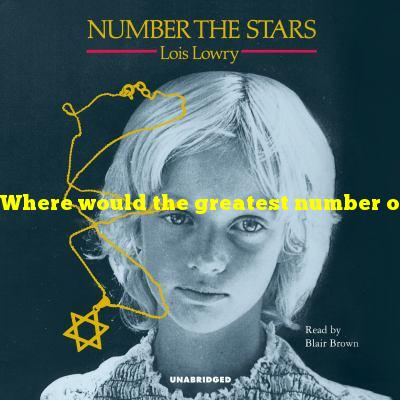 Where would the greatest number of stars be found?
