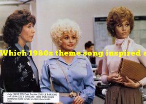 Which 1980s theme song inspired a film of the same name?