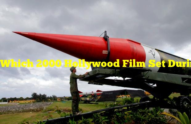 Which 2000 Hollywood Film Set During The Cuban Missile Crisis Starred Kevin Costner?