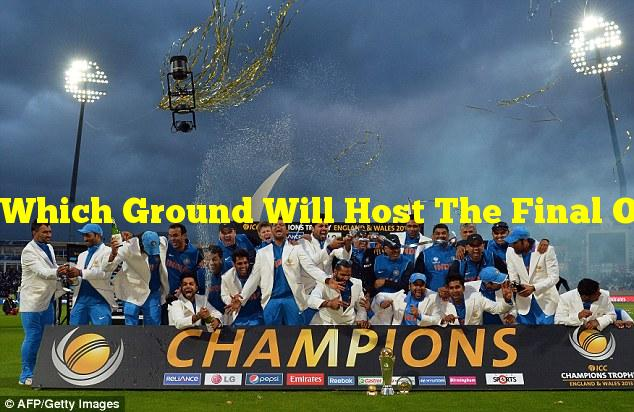 Which Ground Will Host The Final Of The Inaugural ICC World Test Championship?