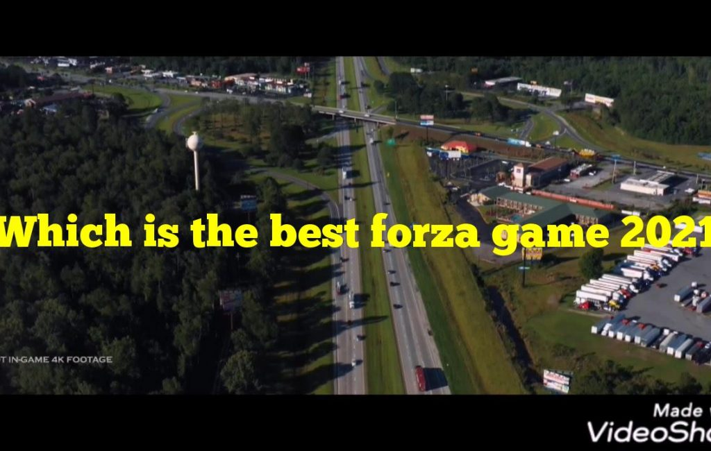 Which is the best forza game 2021