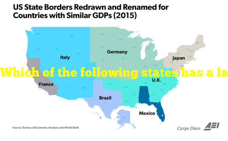 Which of the following states has a larger land area than California?