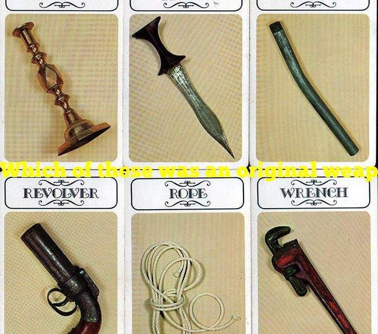 Which of these was an original weapon in Clue?