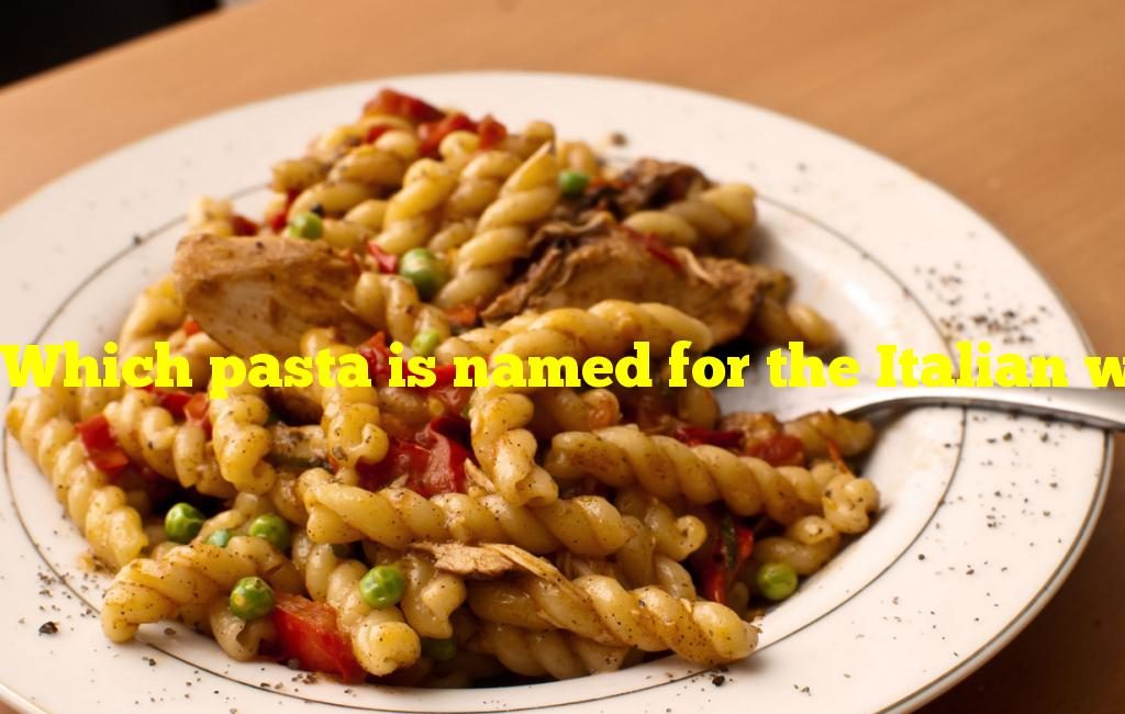 """Which pasta is named for the Italian word for """"twins""""?"""