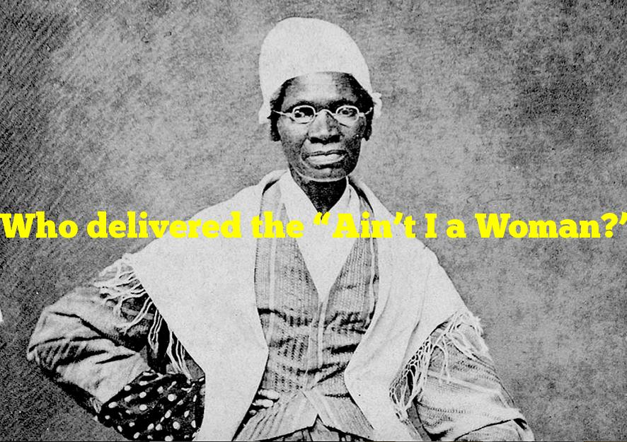 """Who delivered the """"Ain't I a Woman?"""" speech in 1851?"""