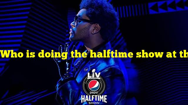 Who is doing the halftime show at the super bowl 2021?