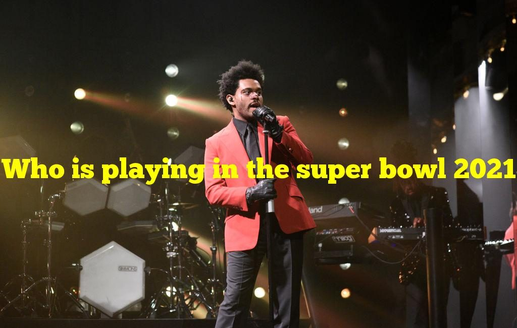 Who is playing in the super bowl 2021