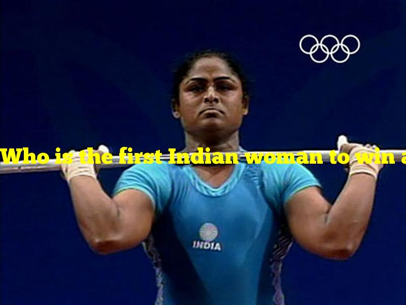 Who is the first Indian woman to win an Olympic medal?