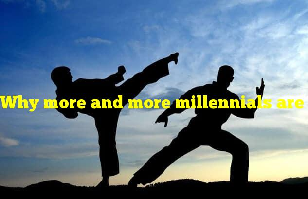 Why more and more millennials are training in martial arts